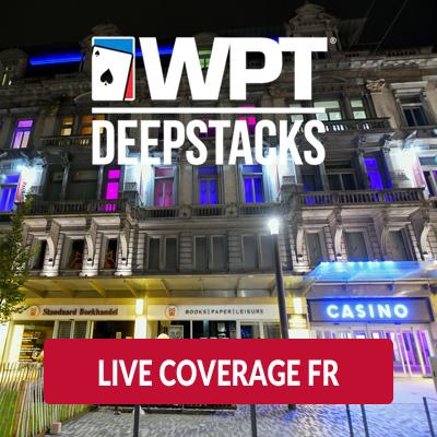WPT DeepStacks Brussels - Live Coverage FR